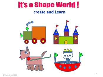 It's a Shape World! Create and Learn
