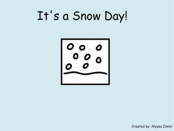 It's a Snow Day!