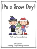 It's a Snow Day Math and Literacy Centers