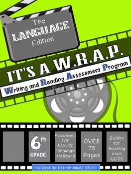 It's a WRAP! Language Assessment 6th Grade