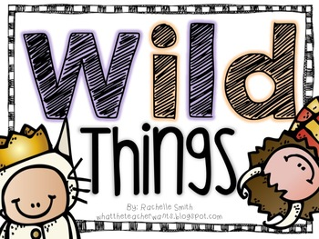 It's a Wild Thing {Mini-Unit}