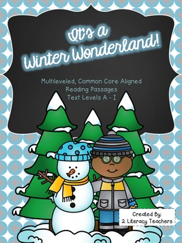 It's a Winter Wonderland: CCSS Aligned Leveled Reading Pas