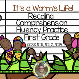 It's a Worm's Life Reading Comprehension & fluency Practice First Grade