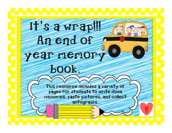 It's a wrap!!! An end of year memory book