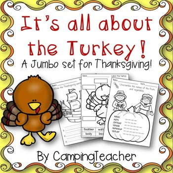 It's all about the Turkey!  A Jumbo Math & Literacy Set for Thanksgiving!