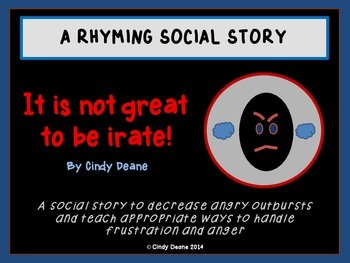 Social Stories for Autism: It's not great to be irate!
