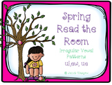 It's spring! Read the Room...Irregular vowel patterns ew, ui, ue