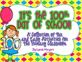 It's the 100th Day of School! Fun and Easy Activities for