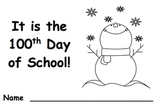 It's the 100th Day of School Little Book