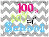 """It's the 100th Day of School"" Packet"