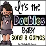 Doubles: Adding Doubles Song & Games