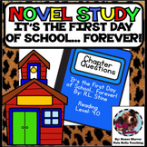 It's the First Day of School Forever: Boy Book Novel Study Guide
