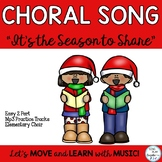 "Holiday Song: ""It's the Season to Share"" 2 part Choir with"