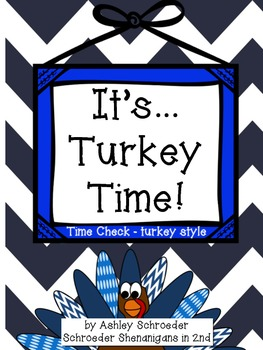It'ssss Turkey Time! - Time Check November