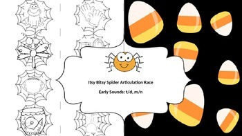 Itsy Bitsy Spider Articulation Race: /t/, /d/, /m/, /n/