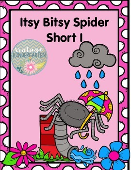 Itsy Bitsy Spider Short I