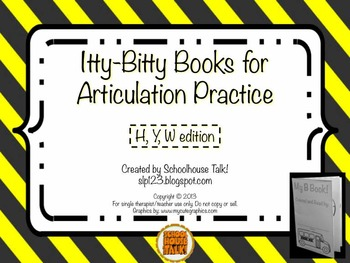 Itty-Bitty Books for Articulation Practice - H, Y, W set (FREE}