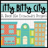 Itty Bitty Little City a real life economics project for itty economists
