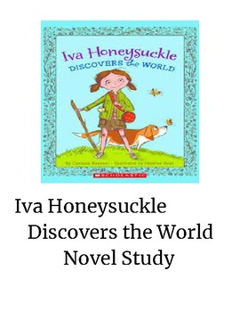 Iva Honeysuckle Discovers the World Novel Study