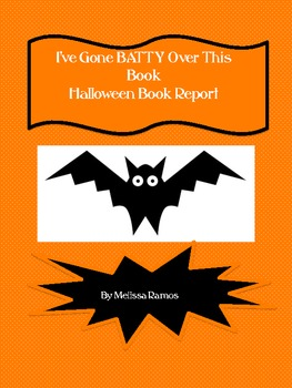 I've Gone Batty Over This Book book report