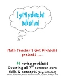 """I've Got 99 Problems..."" A 7th grade math review"