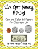 I've Got Money, Honey! One Dollar Bill & Coin Classroom Posters and Bookmarks