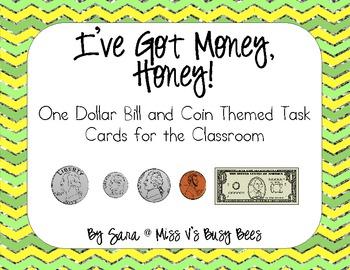 I've Got Money, Honey! One Dollar Bill & Coin Themed Task Cards (CC Aligned)