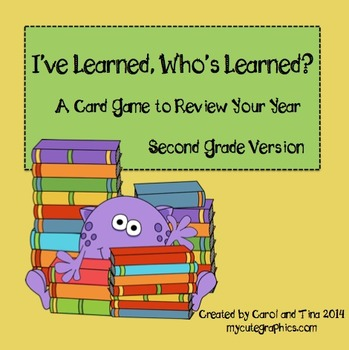 """I've Learned, Who's Learned?"" 2nd Grade Card Game to Review The Year"