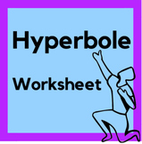 """I've Never Had So Much Hyperbole Work in My Entire Life!"" Hyperbole Worksheet"