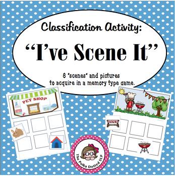 "Classification Activity:  ""I've Scene It"""