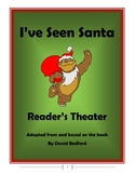 """I've Seen Santa"" Reader's Theater (based on book by David"
