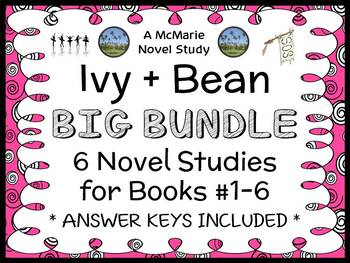Ivy + Bean BIG BUNDLE (Annie Barrows) 6 Novel Studies : Books #1-6  (158 pages)
