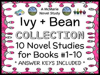 Ivy + Bean COLLECTION (Annie Barrows) 10 Novel Studies : Books #1-10 (268 pages)