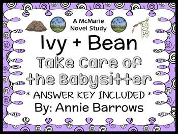 Ivy + Bean Take Care of the Babysitter (Annie Barrows) Novel Study   (27 pages)