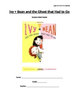 Ivy + Bean and the Ghost that Had to Go LP and Student Work Packet - Level M