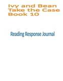 Ivy and Bean Book 10 Reading Response Journal