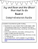 Ivy and Bean and the Ghost that had to Go (Book 2) Comprehension Guide
