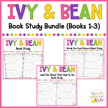 Ivy and Bean Books 1-3 - Book Study BUNDLE