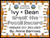 Ivy + Bean Break the Fossil Record (Annie Barrows) Novel Study / Comprehension