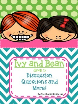 Ivy and Bean (Discussion Questions and More!)