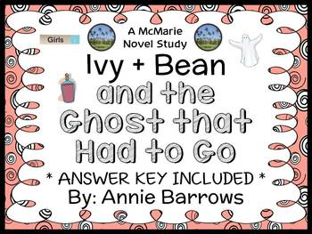 Ivy + Bean and the Ghost That Had to Go (Annie Barrows) Novel Study (27 pages)