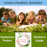 Ivy-leaved Morning-glory: Herbarium Project and Teacher's Guide/Science Outdoor