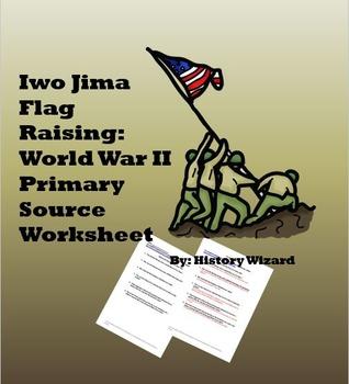 Iwo Jima Flag Raising: World War II Primary Source Worksheet