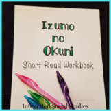 Izumo no Okuni Short Read with Summary Workbook