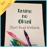 Izumo no Okuni Short Read with Summary Workbook for Google