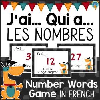 J'AI QUI A Les Nombres Number Words Game in French