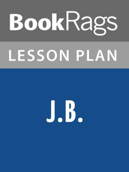 J. B. Lesson Plans