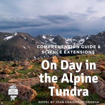 J. Craighead George Novel Study, Ecology & Food Webs - The Alpine Tundra
