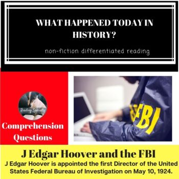 J Edgar Hoover and FBI Differentiated Reading Passage May 10