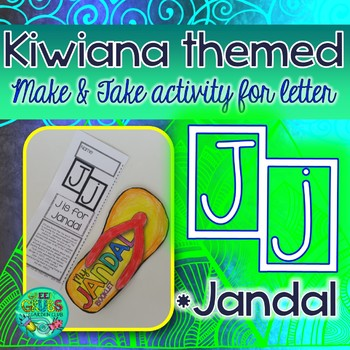J = JANDAL {Kiwiana Themed 'Make & Take' Alphabet Set}